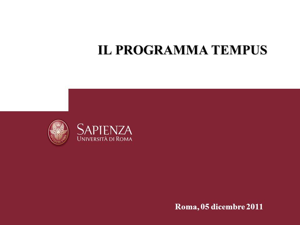 IL PROGRAMMA TEMPUS Roma, 05 dicembre 2011