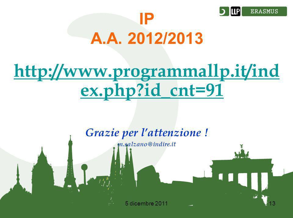 5 dicembre 201113 IP A.A.