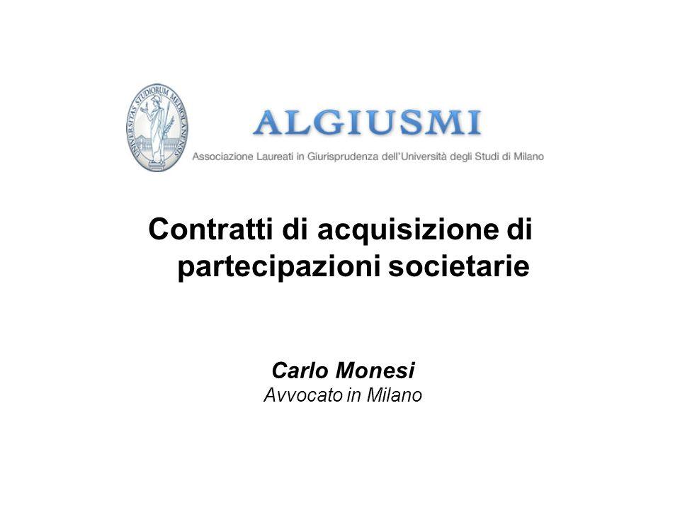 Contratti di acquisizione di partecipazioni societarie Carlo Monesi Avvocato in Milano