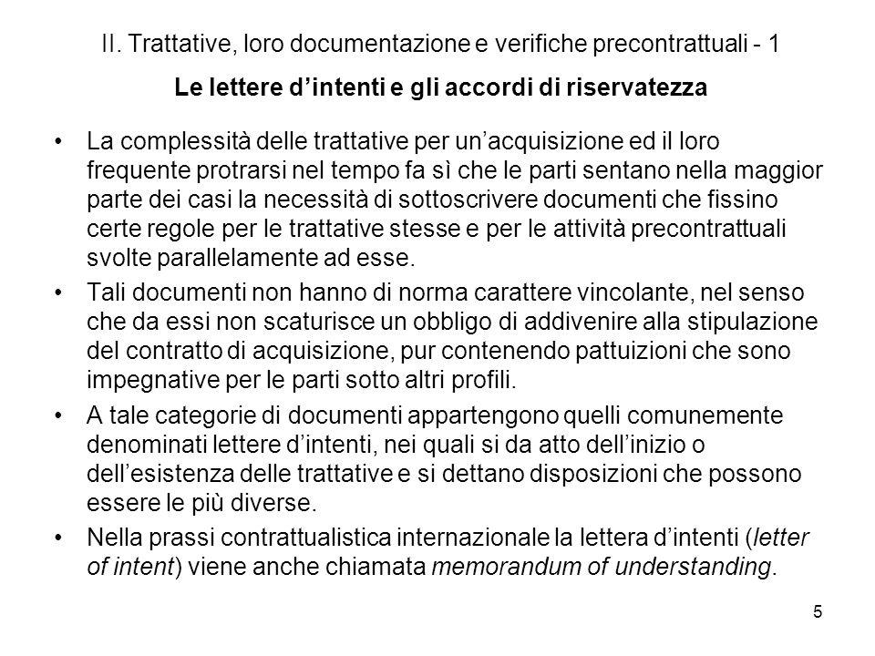 5 II. Trattative, loro documentazione e verifiche precontrattuali - 1 Le lettere dintenti e gli accordi di riservatezza La complessità delle trattativ