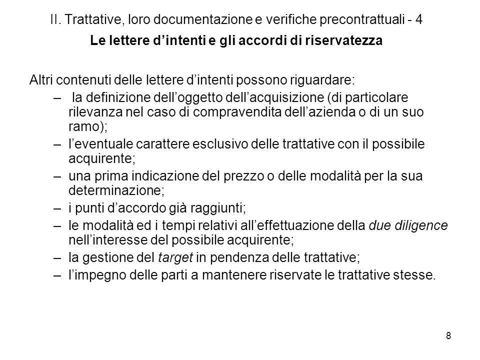 8 II. Trattative, loro documentazione e verifiche precontrattuali - 4 Le lettere dintenti e gli accordi di riservatezza Altri contenuti delle lettere