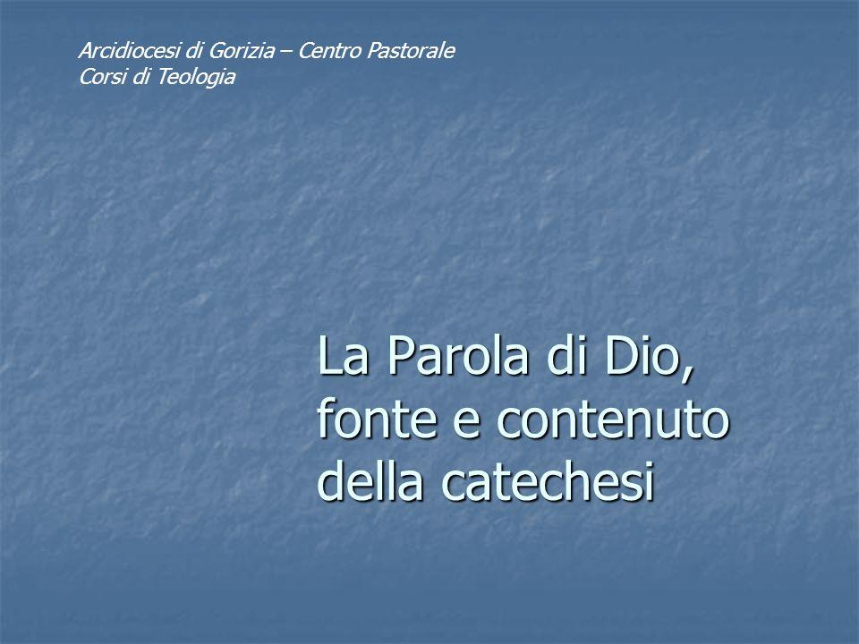 Corso di catechetica 2008-0912 La bibbia nella catechesi La Scrittura è il documento preminente della predicazione della salvezza, in forza della sua divina ispirazione.