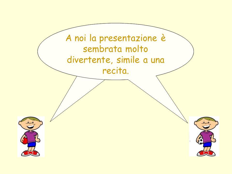 A noi questa presentazione è piaciuta tantissimo e speriamo che anche le maestre ed i nostri genitori siano stati soddisfatti del lavoro da noi svolto