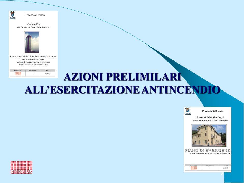 3 AZIONI PRELIMILARI ALLESERCITAZIONE ANTINCENDIO
