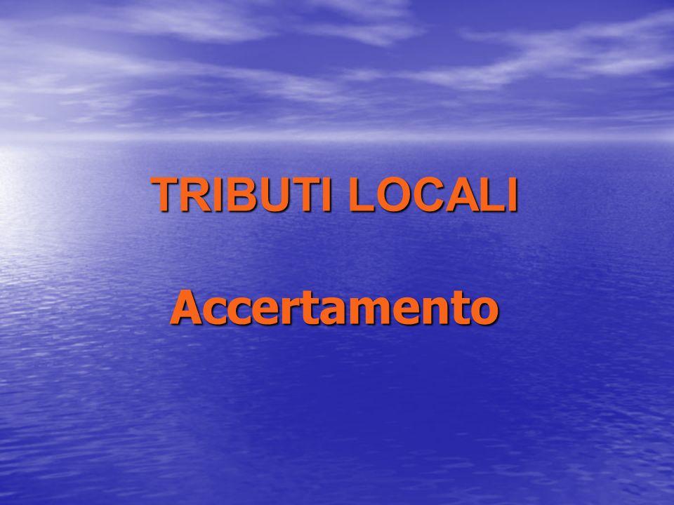 TRIBUTI LOCALI Accertamento