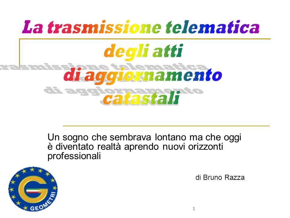 1 Un sogno che sembrava lontano ma che oggi è diventato realtà aprendo nuovi orizzonti professionali di Bruno Razza