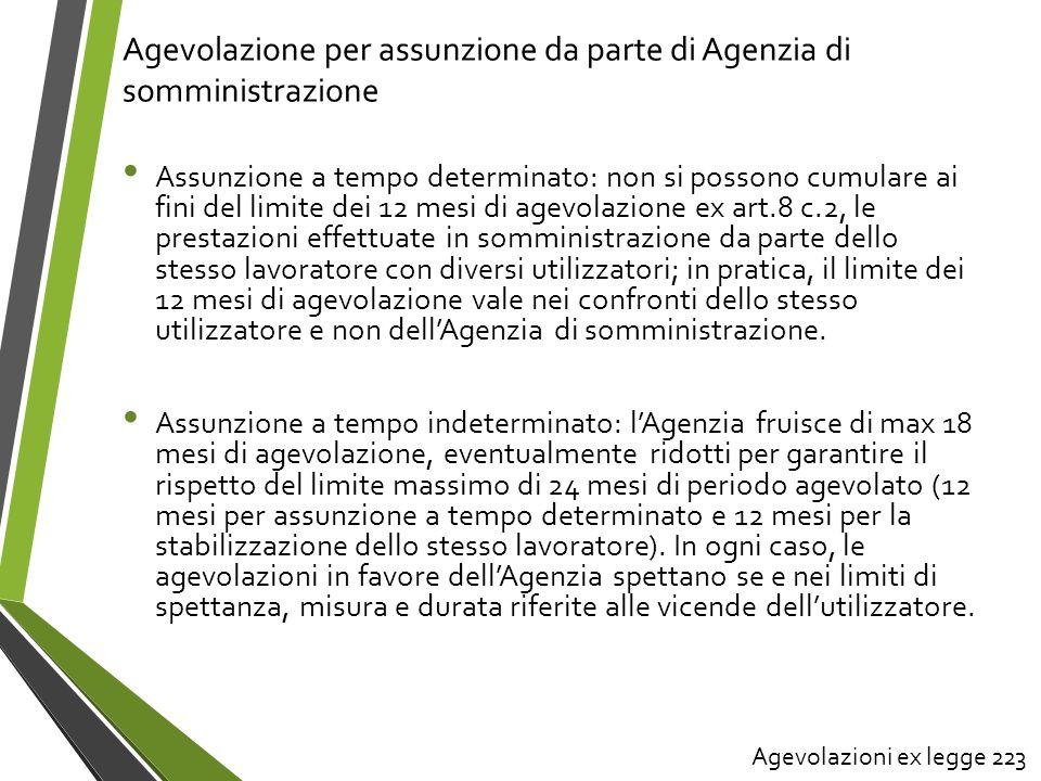 Agevolazione per assunzione da parte di Agenzia di somministrazione Assunzione a tempo determinato: non si possono cumulare ai fini del limite dei 12