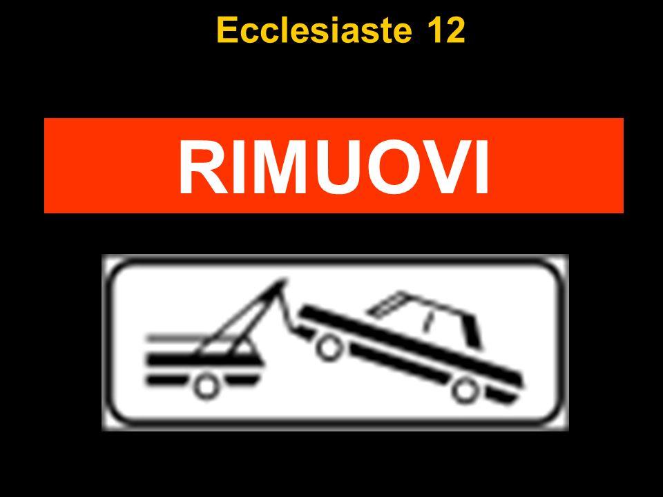 Ecclesiaste 12 RIMUOVI