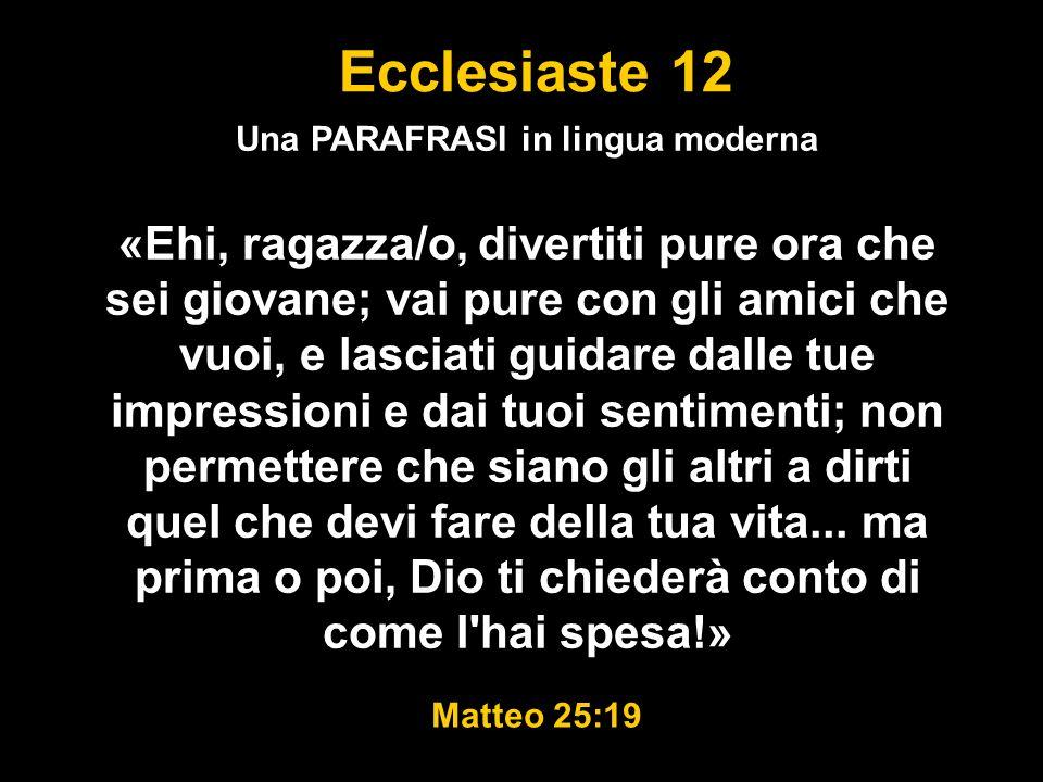 Ecclesiaste 12 MA Stai attento alla sorgente della tua gioia Salmo 87:7