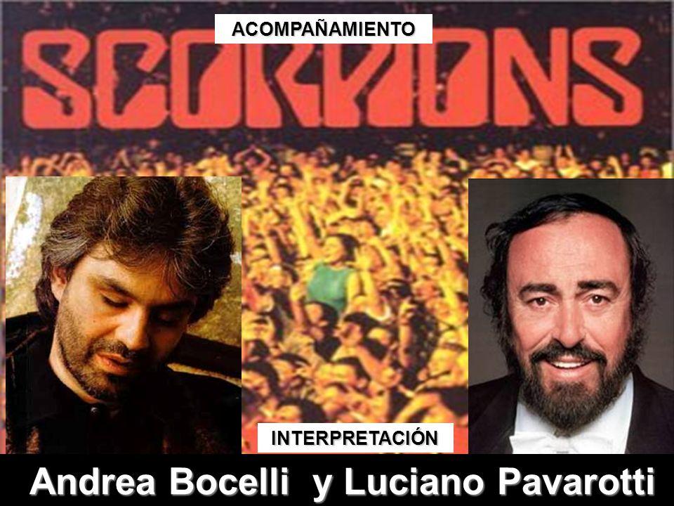 INTERPRETACIÓN ACOMPAÑAMIENTO Andrea Bocelli y Luciano Pavarotti