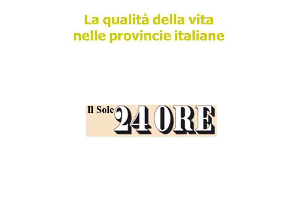 La qualità della vita nelle provincie italiane Il Sole