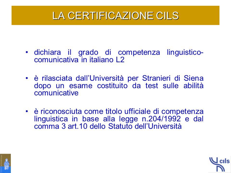 LE SCELTE TEORICHE spendibilità delle competenze linguistico-comunicative certificate caratteristiche strutturali della lingua italiana modelli di competenza linguistico-comunicativa strumenti metodologici di misurazione e valutazione CERTIFICAZIONE CILS