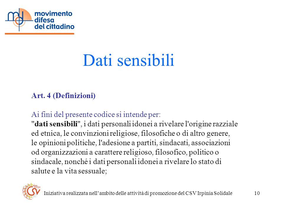 Iniziativa realizzata nellambito delle attività di promozione del CSV Irpinia Solidale10 Dati sensibili Art.