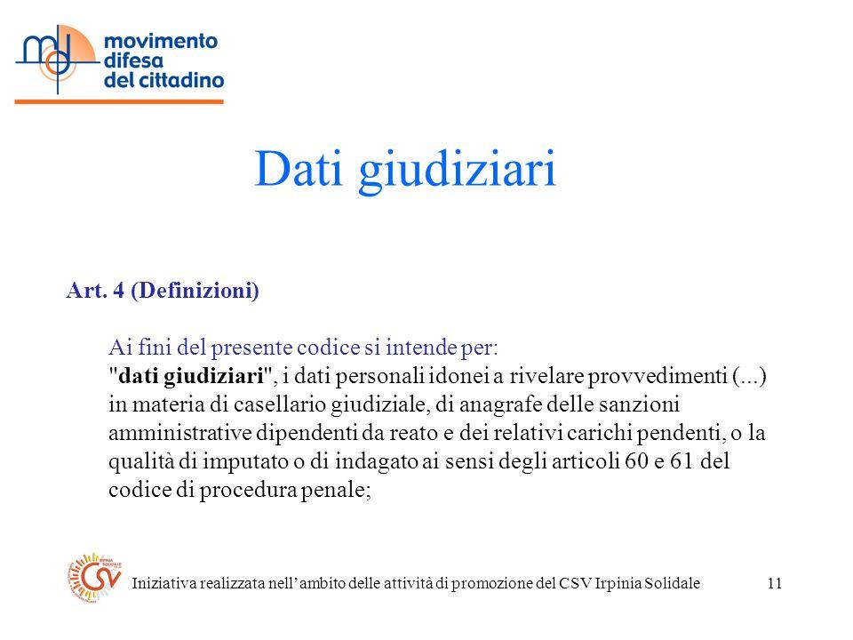 Iniziativa realizzata nellambito delle attività di promozione del CSV Irpinia Solidale11 Dati giudiziari Art.