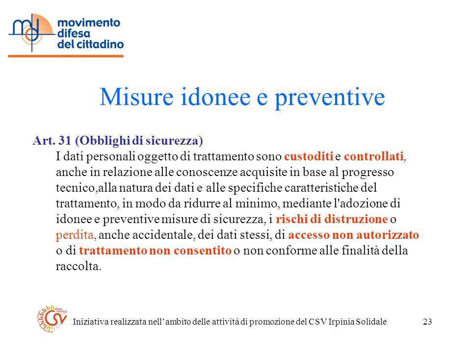 Iniziativa realizzata nellambito delle attività di promozione del CSV Irpinia Solidale23 Misure idonee e preventive Art.