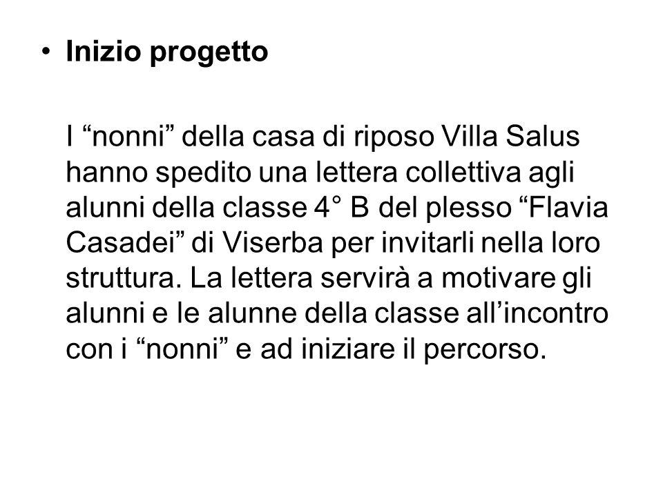 Inizio progetto I nonni della casa di riposo Villa Salus hanno spedito una lettera collettiva agli alunni della classe 4° B del plesso Flavia Casadei