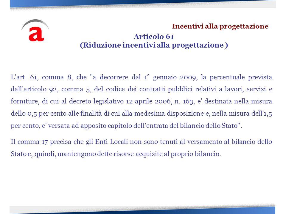 L'art. 61, comma 8, che