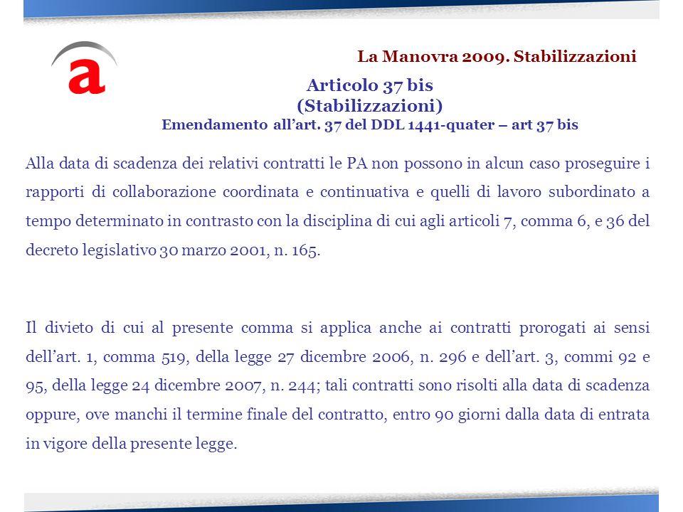 Alla data di scadenza dei relativi contratti le PA non possono in alcun caso proseguire i rapporti di collaborazione coordinata e continuativa e quell