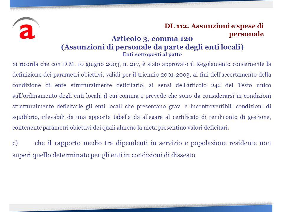 Si ricorda che con D.M. 10 giugno 2003, n. 217, è stato approvato il Regolamento concernente la definizione dei parametri obiettivi, validi per il tri