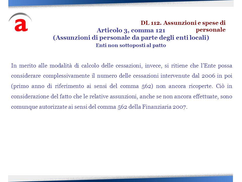 In merito alle modalità di calcolo delle cessazioni, invece, si ritiene che lEnte possa considerare complessivamente il numero delle cessazioni interv