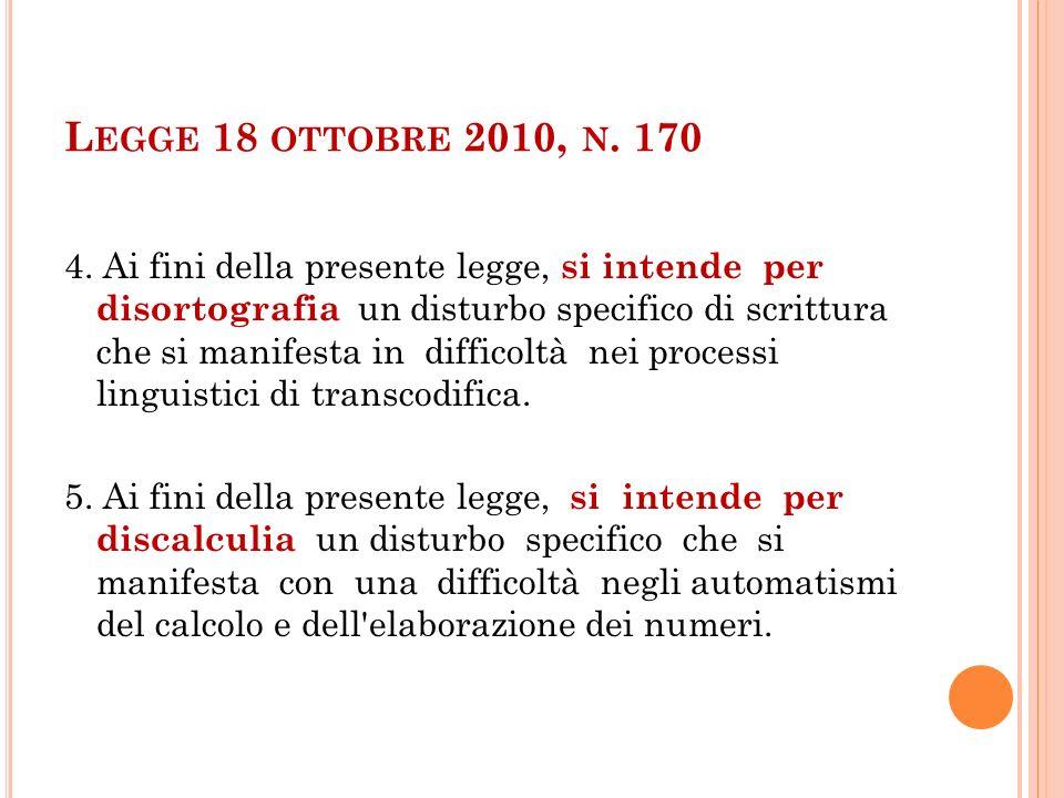 L EGGE 18 OTTOBRE 2010, N. 170 4.