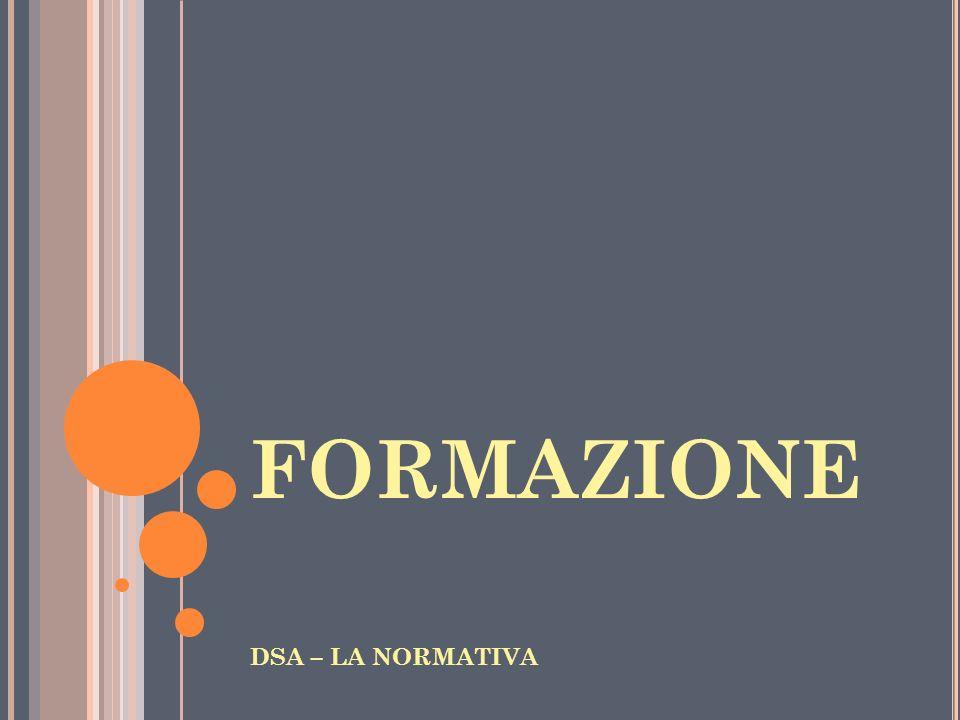 FORMAZIONE DSA – LA NORMATIVA