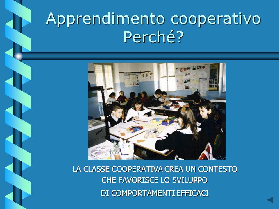 Apprendimento cooperativo Perché.