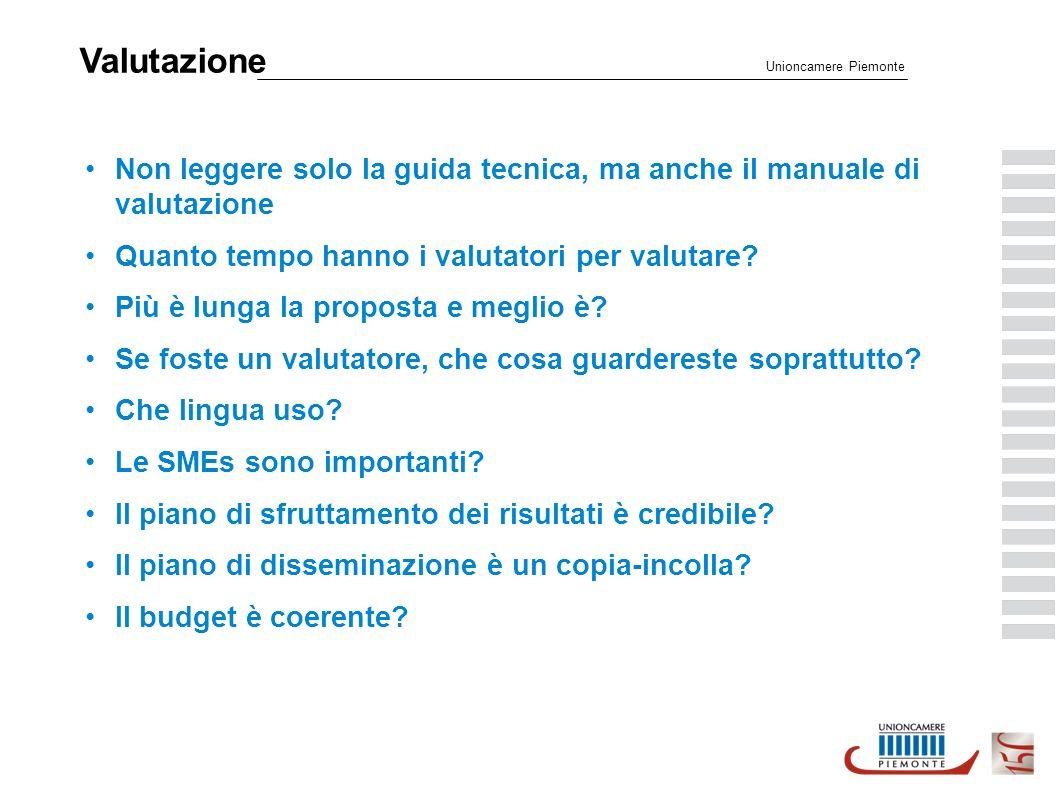 Valutazione Unioncamere Piemonte Non leggere solo la guida tecnica, ma anche il manuale di valutazione Quanto tempo hanno i valutatori per valutare.
