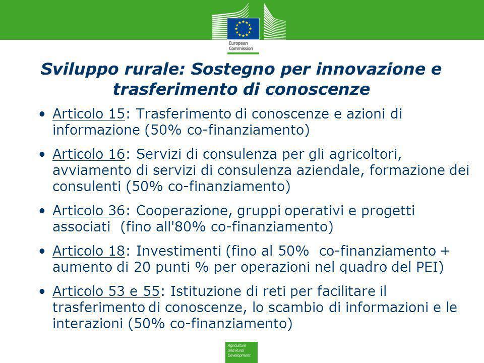 Articolo 15: Trasferimento di conoscenze e azioni di informazione (50% co-finanziamento) Articolo 16: Servizi di consulenza per gli agricoltori, avvia