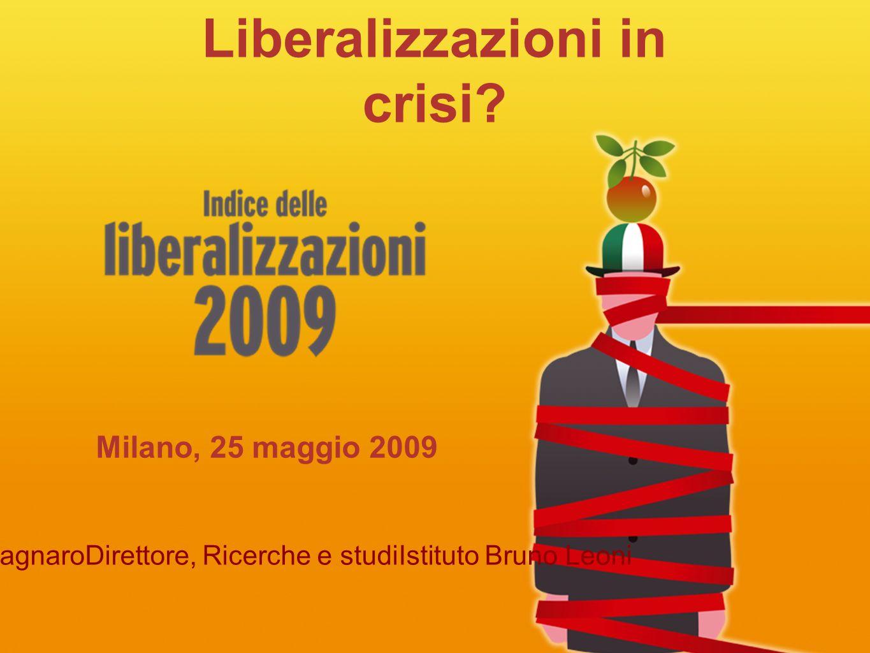 Liberalizzazioni in crisi.