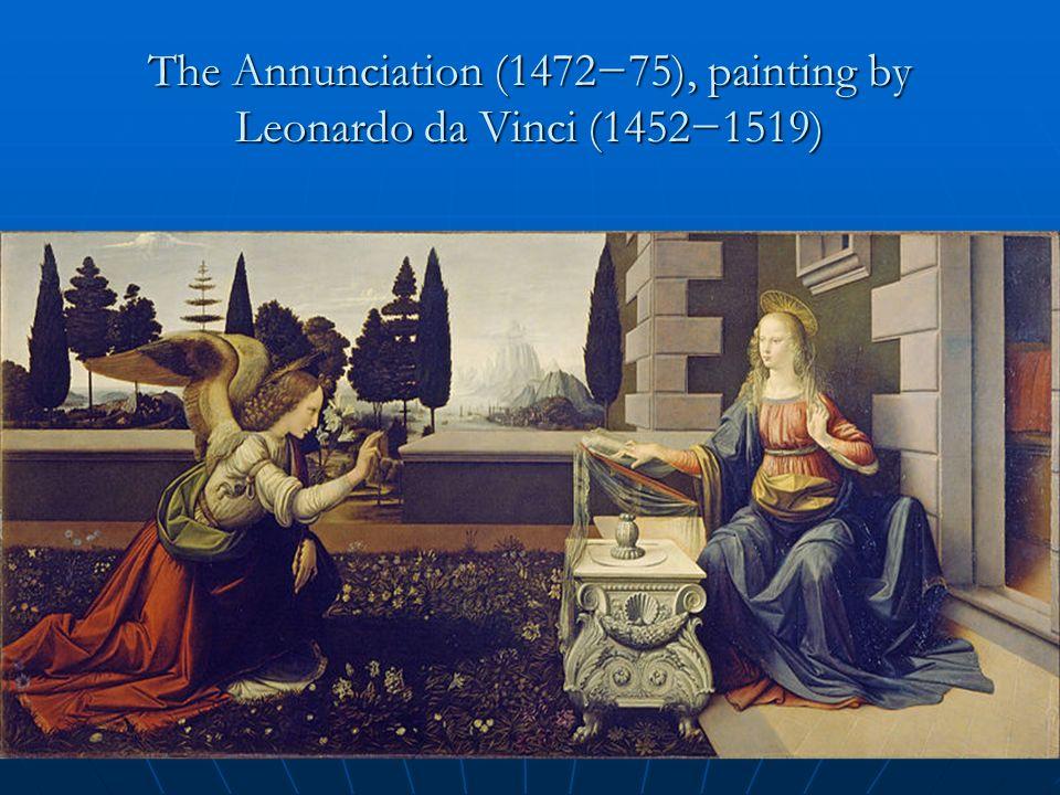 The Annunciation (147275), painting by Leonardo da Vinci (14521519)