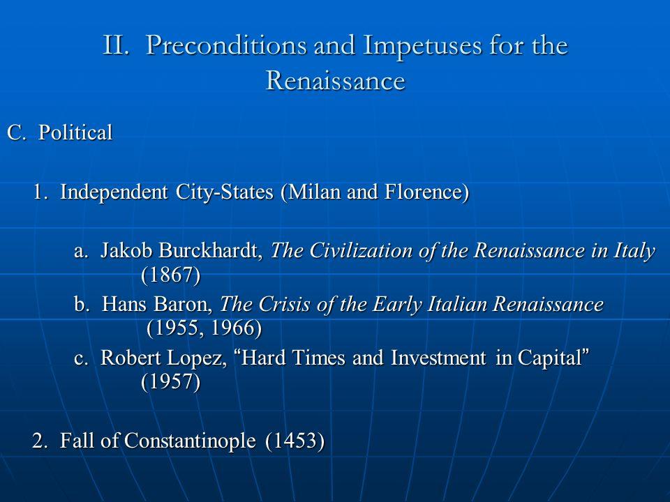 D.Cultural 5. Petrarch (1304–1374) a. Mt. Ventoux (April 26, 1336 – birthday of Alpinisn) b.