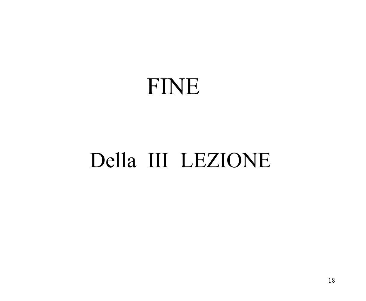 18 FINE Della III LEZIONE