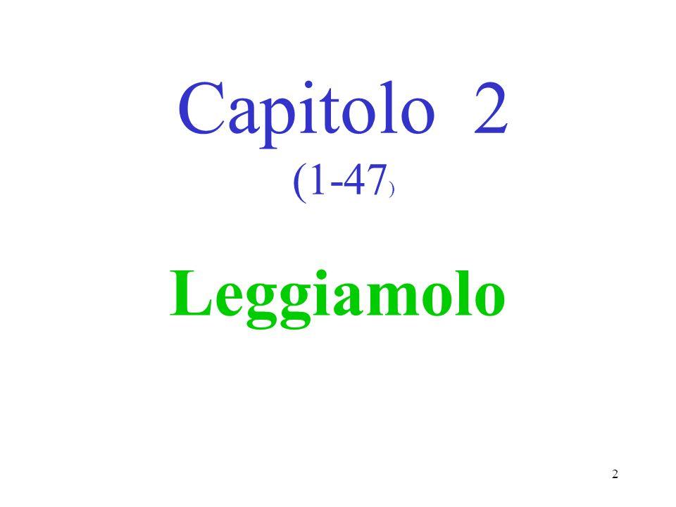 2 Capitolo 2 (1-47 ) Leggiamolo
