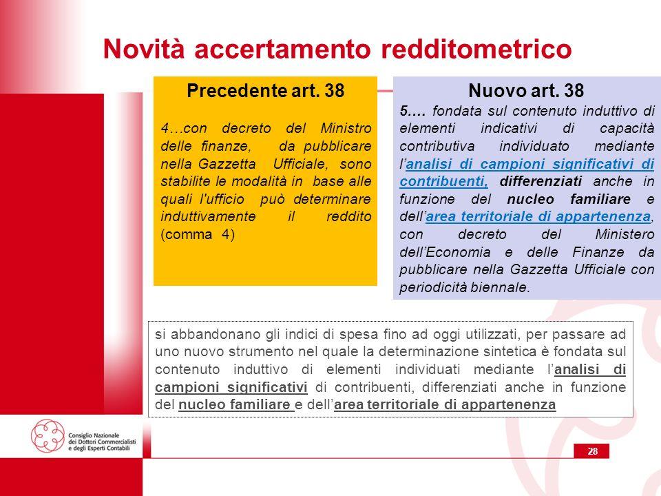 28 Novità accertamento redditometrico Nuovo art.
