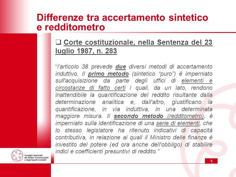 5 Differenze tra accertamento sintetico e redditometro Corte costituzionale, nella Sentenza del 23 luglio 1987, n.