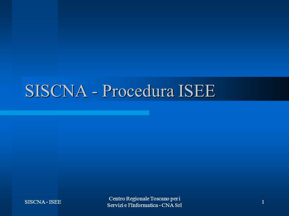 SISCNA - ISEE Centro Regionale Toscano per i Servizi e l Informatica - CNA Srl 2 Descrizione dell utenza Il prodotto Procedura ISEE risolve tutte le problematiche inerenti la compilazione, la stampa e la generazione del file telematico della Dichiarazione Sostitutiva Unica e degli allegati per i singoli componenti il nucleo.