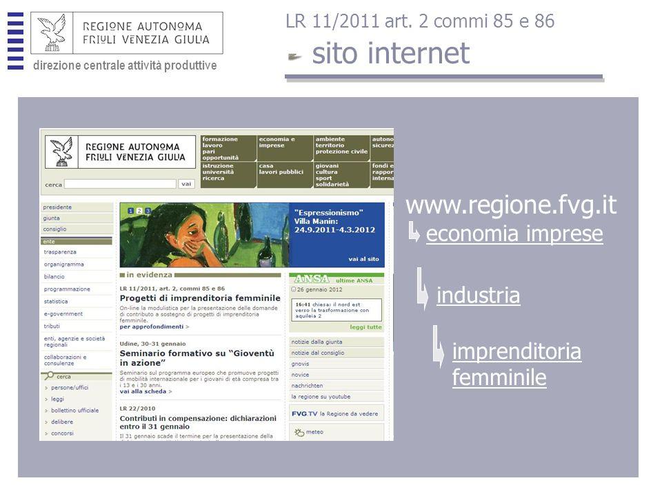 direzione centrale attività produttive www.regione.fvg.it economia imprese industria imprenditoria femminile sito internet LR 11/2011 art.