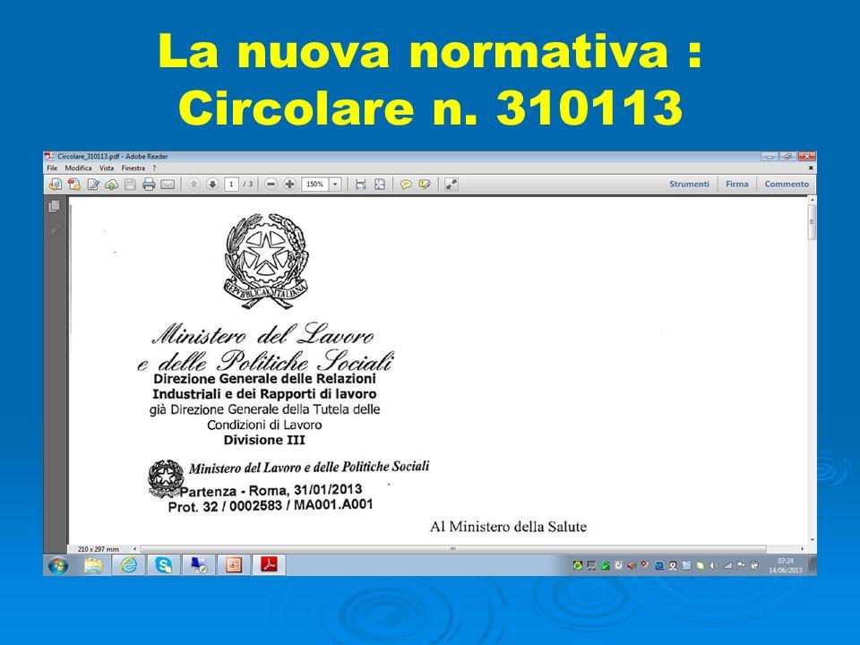 La nuova normativa : Circolare n. 310113