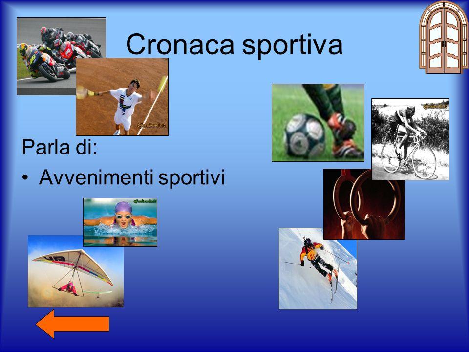 Cronaca sportiva Parla di: Avvenimenti sportivi