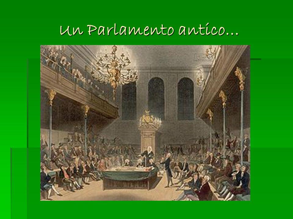 Un Parlamento antico…