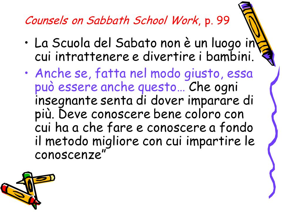 Counsels on Sabbath School Work, p.