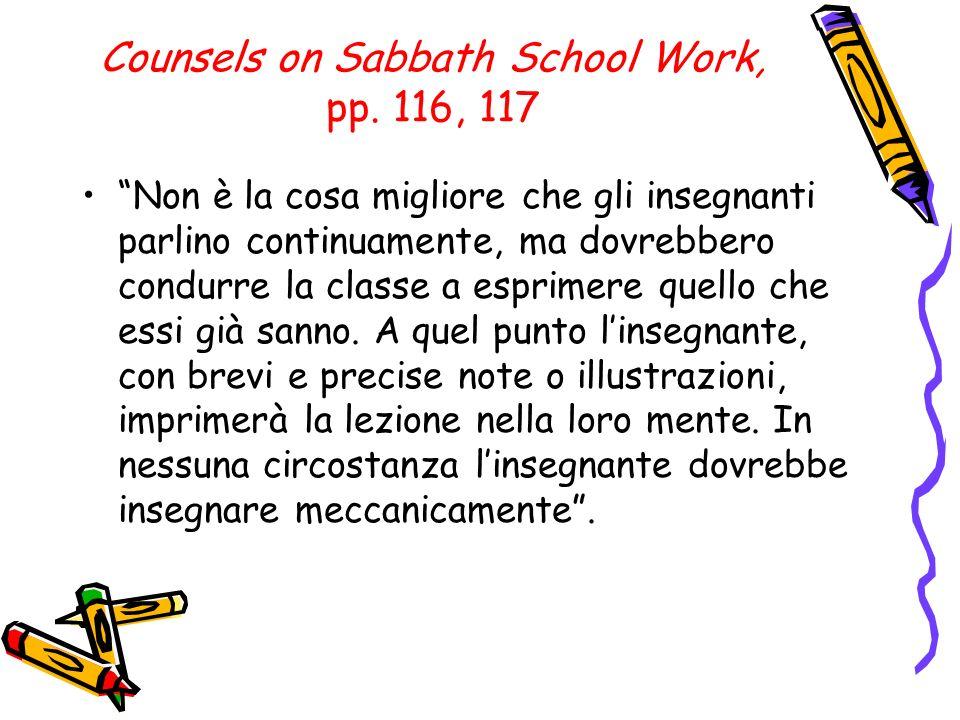 Counsels on Sabbath School Work, pp.