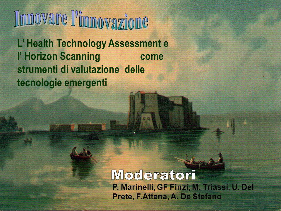 L Health Technology Assessment e l Horizon Scanning come strumenti di valutazione delle tecnologie emergenti P.
