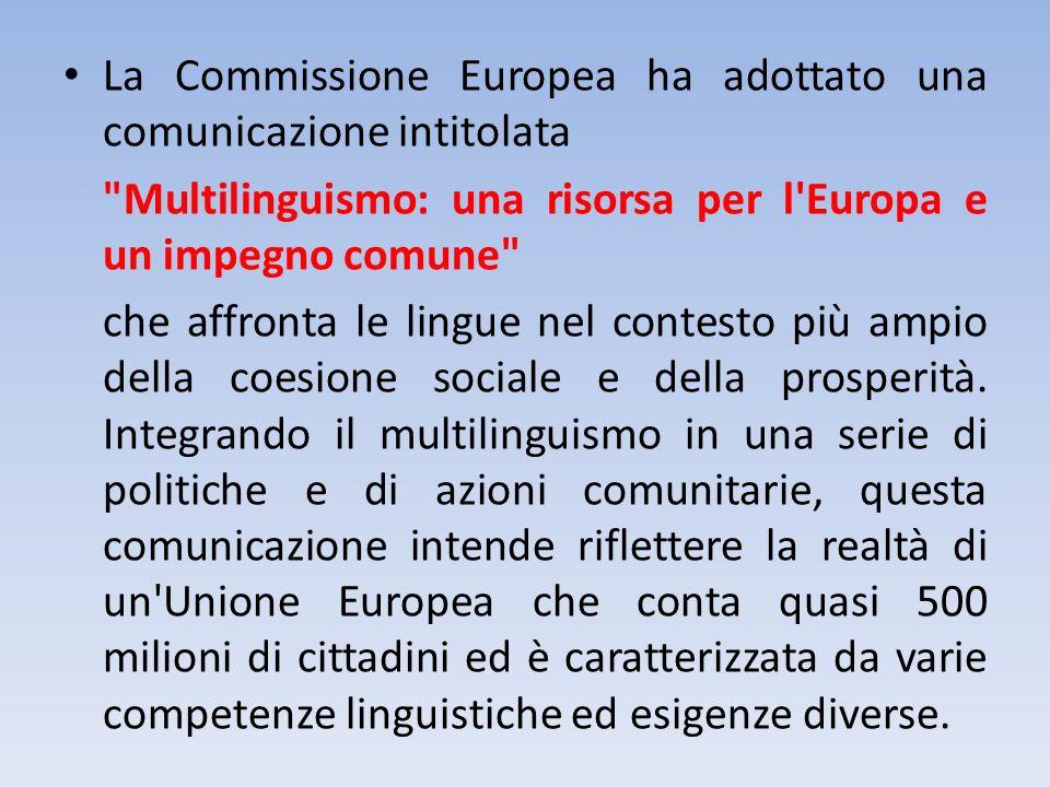 La Commissione Europea ha adottato una comunicazione intitolata
