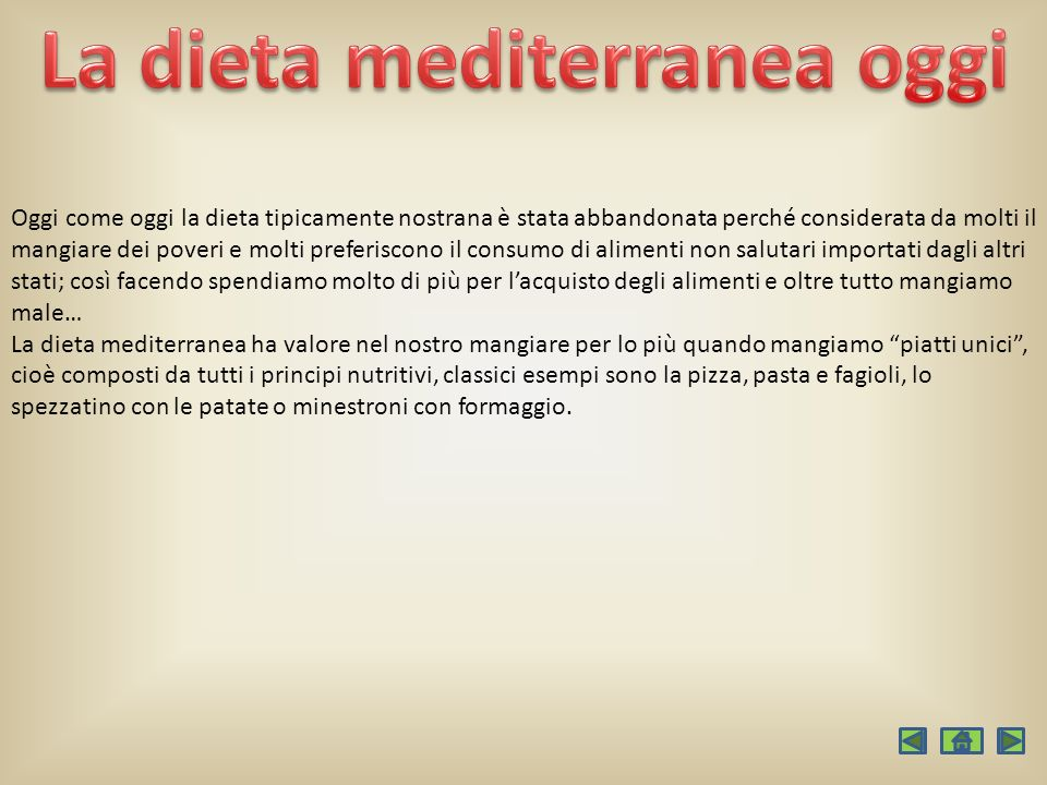 Oggi come oggi la dieta tipicamente nostrana è stata abbandonata perché considerata da molti il mangiare dei poveri e molti preferiscono il consumo di