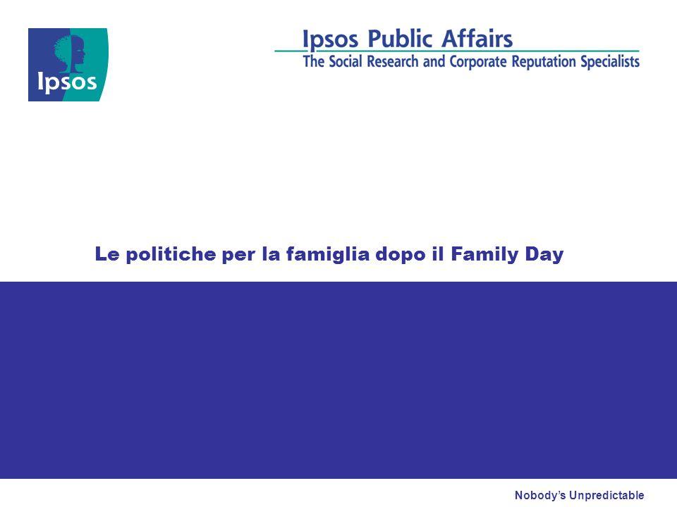 Nobodys Unpredictable Le politiche per la famiglia dopo il Family Day