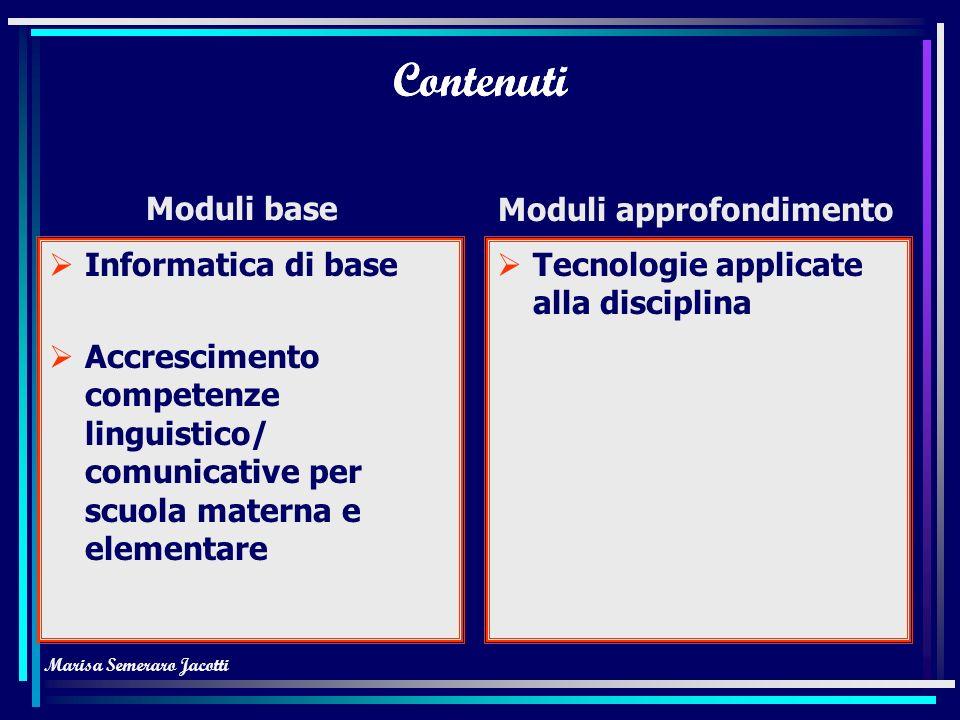 Marisa Semeraro Jacotti Contenuti Progettazione modulare Valutazione e certificazione Uso CRT Organizzazione Centri Autoapprendimento Utilizzo descrit