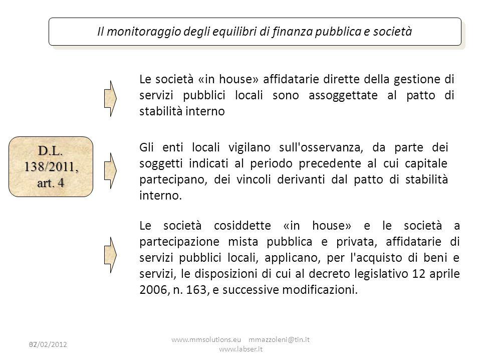 32 Il monitoraggio degli equilibri di finanza pubblica e società Le società «in house» affidatarie dirette della gestione di servizi pubblici locali s
