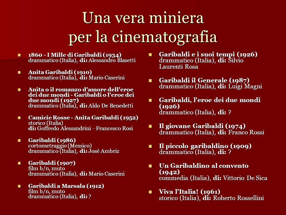 Una vera miniera per la cinematografia 1860 - I Mille di Garibaldi (1934) drammatico (Italia), di: Alessandro Blasetti 1860 - I Mille di Garibaldi (19